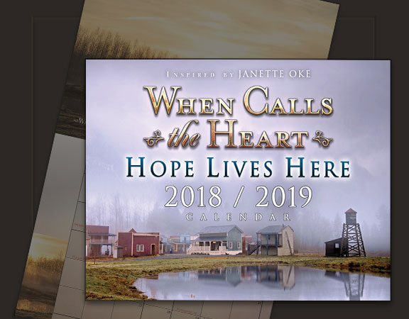 When Calls the Heart - HOPE LIVES HERE CALENDAR - Poster