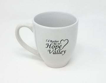 I'd Rather be in Hope Valley Coffee Cup