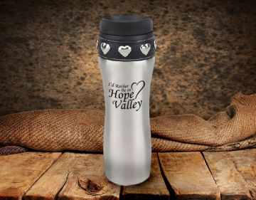 I'd Rather be in Hope Valley Coffee Tumbler